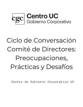Comités de Directores; Preocupaciones, Prácticas y Desafíos
