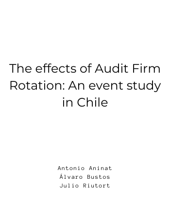 The effects of Audit Firm Rotation: An event study in Chile