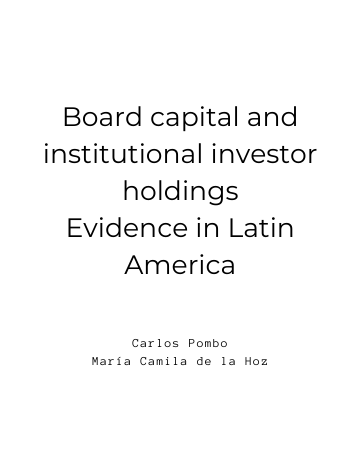 Board capital and institutional investor holdings Evidence in Latin America