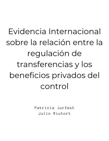 Evidencia Internacional sobre la relación entre la regulación de transferencias y los beneficios privados del control