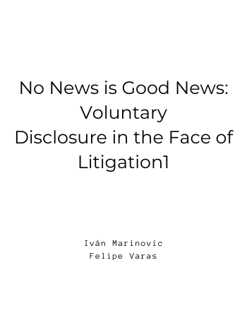 No News is Good News Voluntary Disclosure in the Face of Litigation